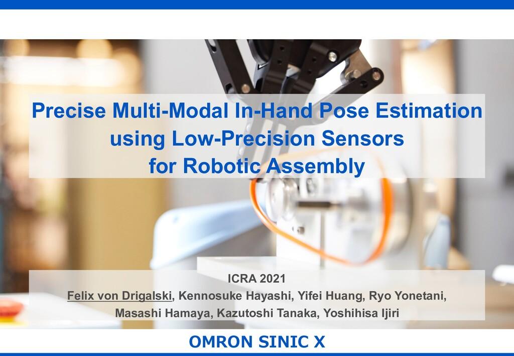 OMRON SINIC X Precise Multi-Modal In-Hand Pose ...