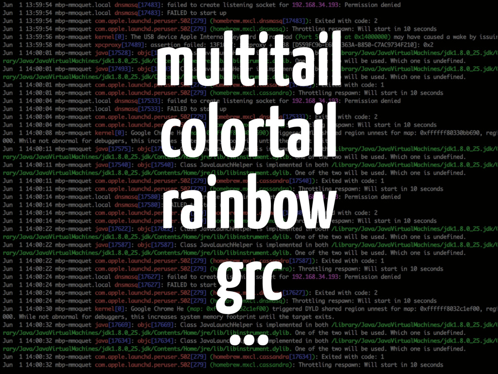 multitail colortail rainbow grc …