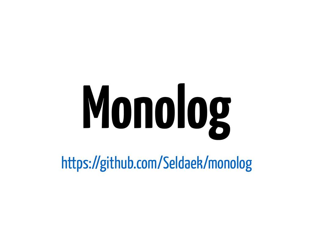 Monolog https://github.com/Seldaek/monolog
