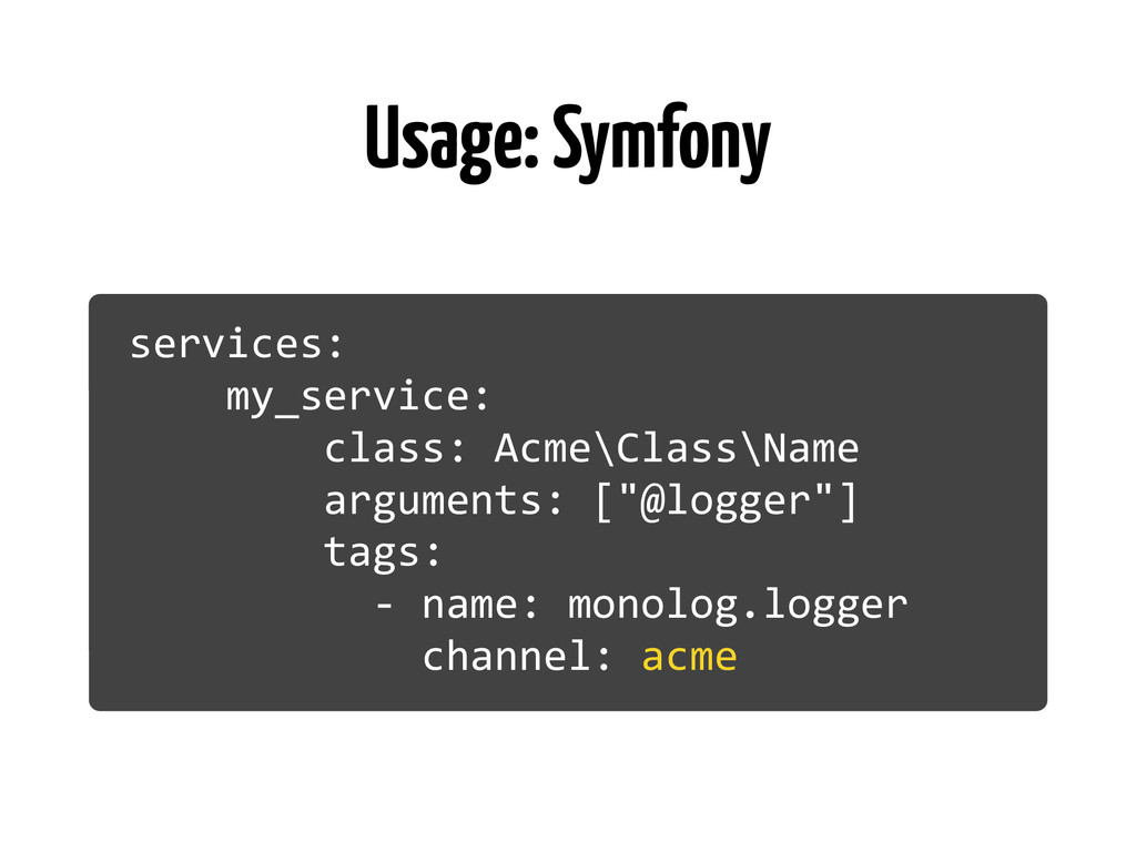 Usage: Symfony services:	