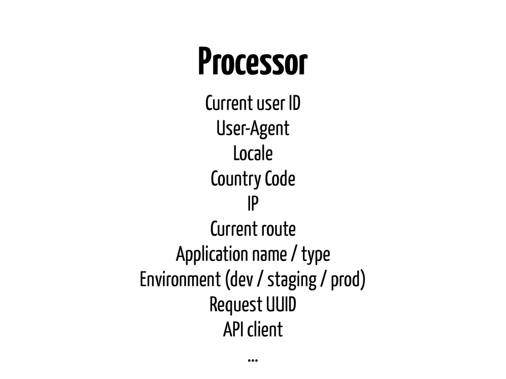Processor Current user ID User-Agent Locale Cou...