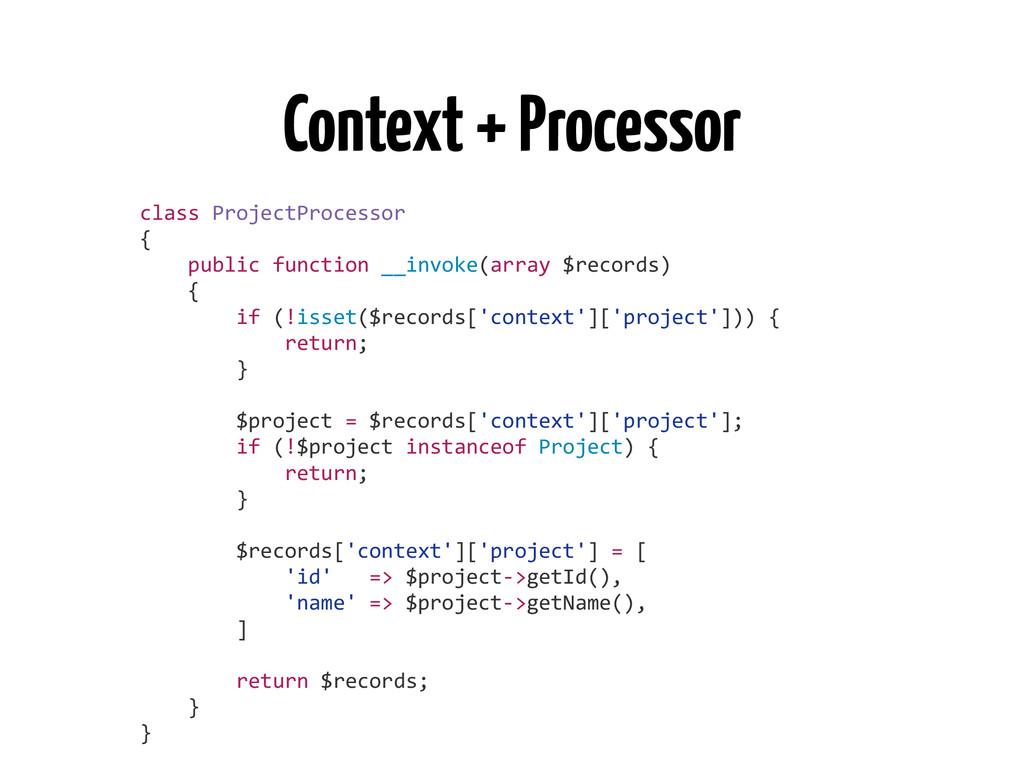 Context + Processor class ProjectProcessor...