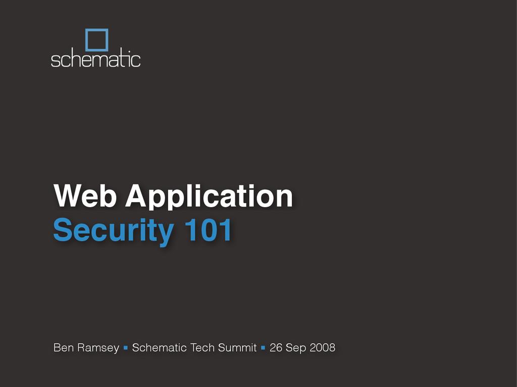 Ben Ramsey ■ Schematic Tech Summit ■ 26 Sep 200...
