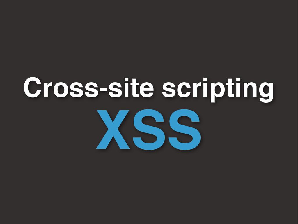 Cross-site scripting XSS