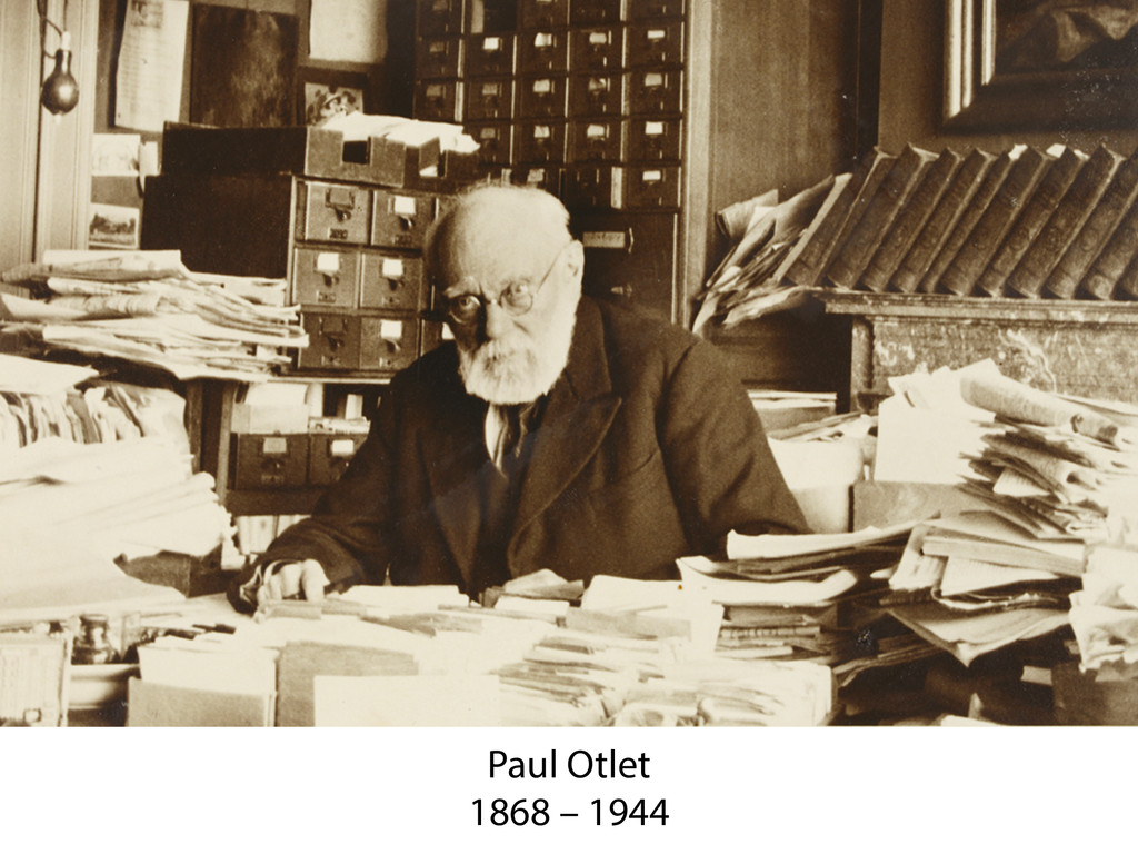 Paul Otlet 1868 – 1944