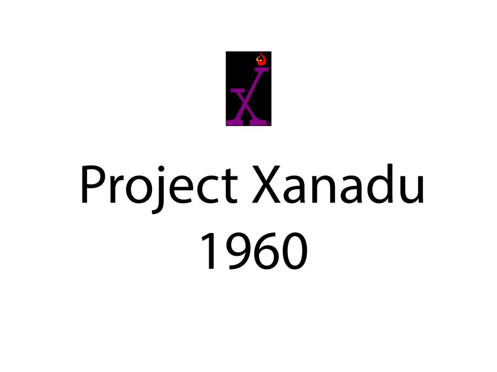 Project Xanadu 1960