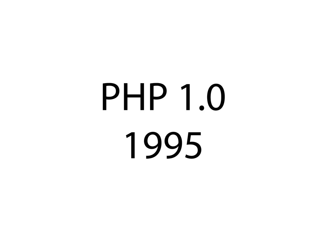 PHP 1.0 1995