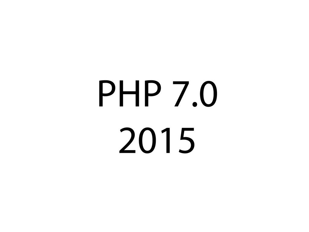 PHP 7.0 2015