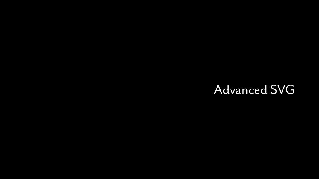 Advanced SVG