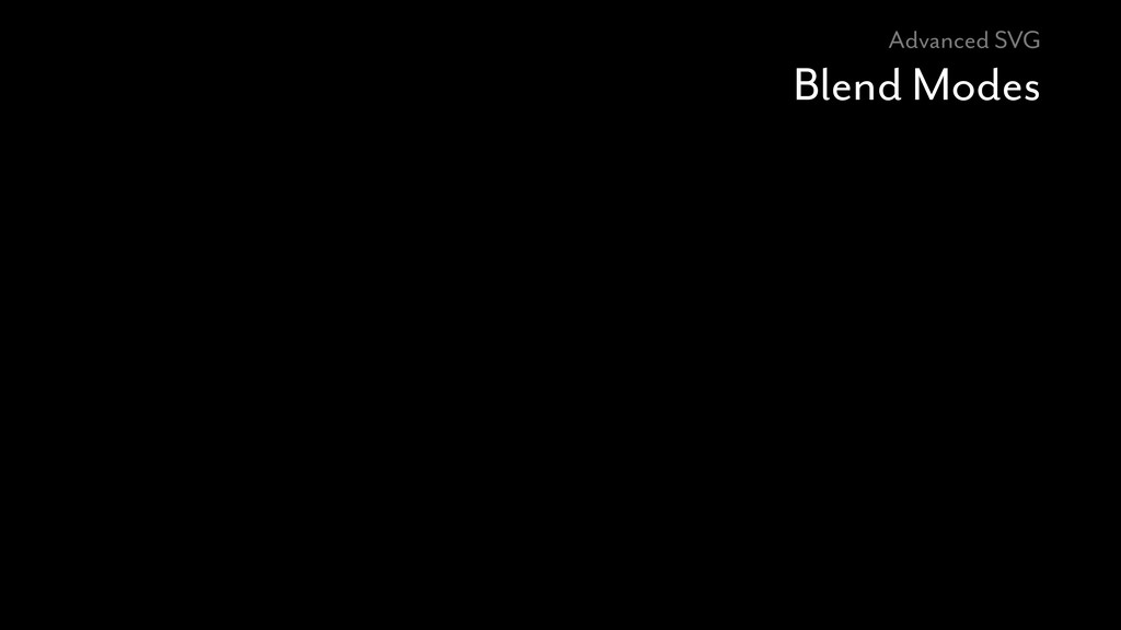 Advanced SVG Blend Modes