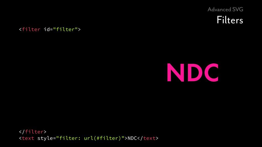"""Advanced SVG Filters <filter id=""""filter""""> </fil..."""
