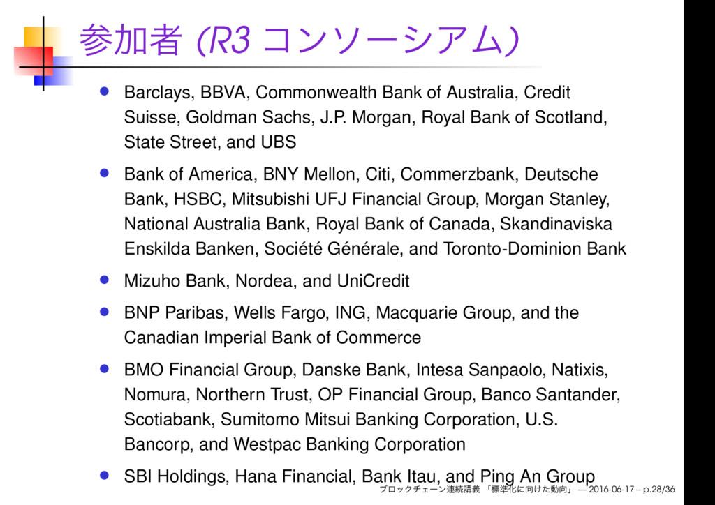 (R3 ) Barclays, BBVA, Commonwealth Bank of Aust...