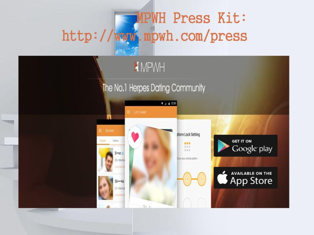 MPWH Press Kit: http://www.mpwh.com/press