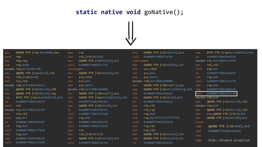 124 static native void goNative(); mov DWORD PT...