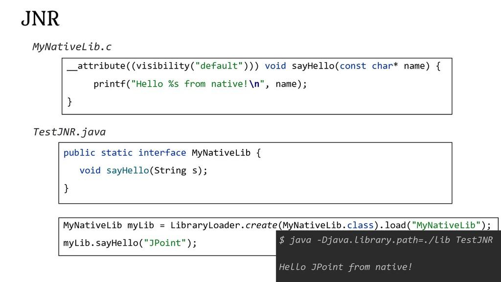 "172 JNR __attribute((visibility(""default""))) vo..."