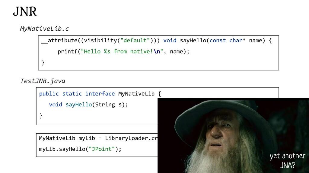 "173 JNR __attribute((visibility(""default""))) vo..."