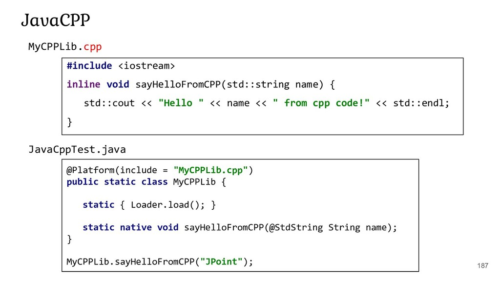 187 JavaCPP #include <iostream> inline void say...