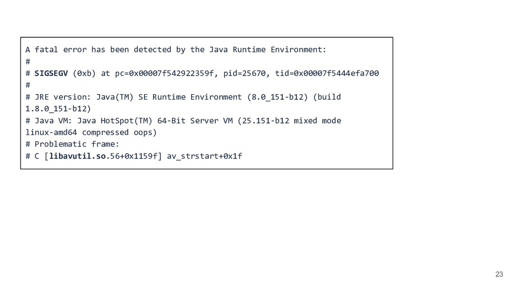23 A fatal error has been detected by the Java ...