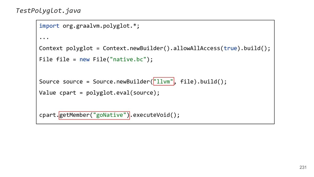 import org.graalvm.polyglot.*; ... Context poly...