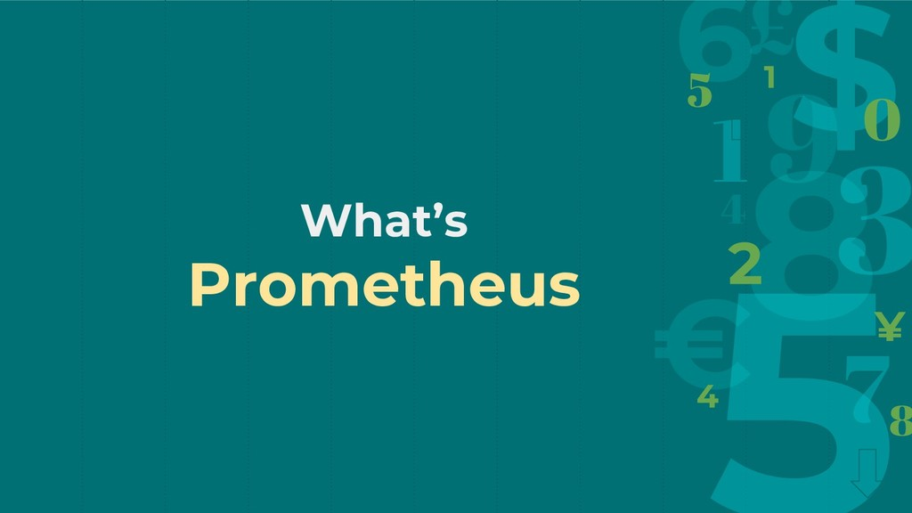 What's Prometheus