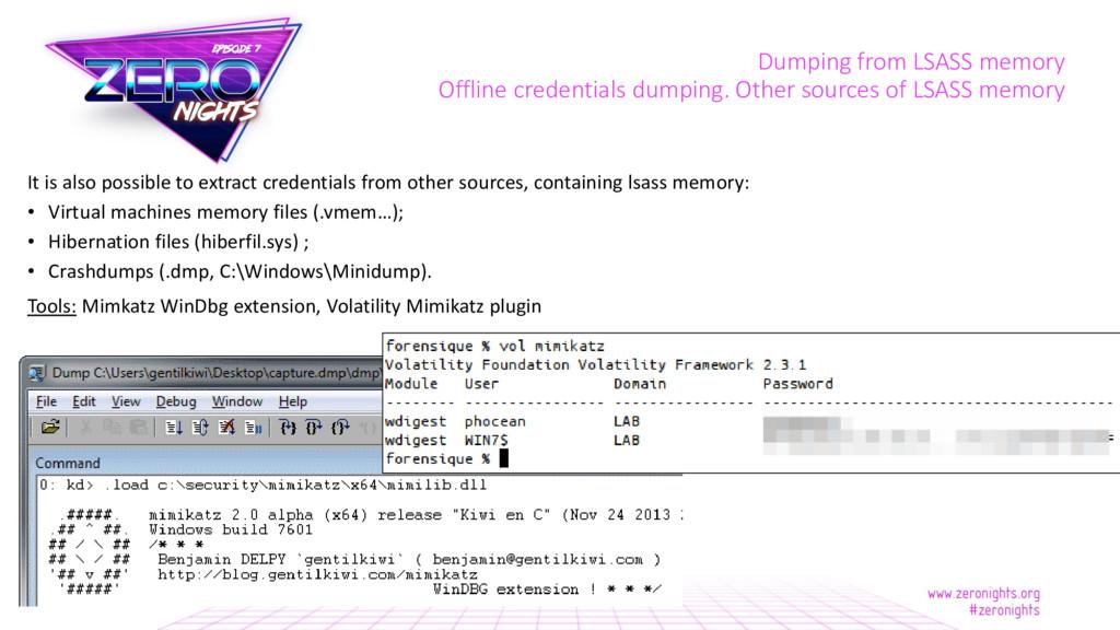 Dumping from LSASS memory Offline credentials d...