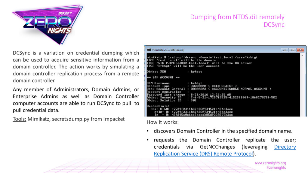 Dumping from NTDS.dit remotely DCSync DCSync is...