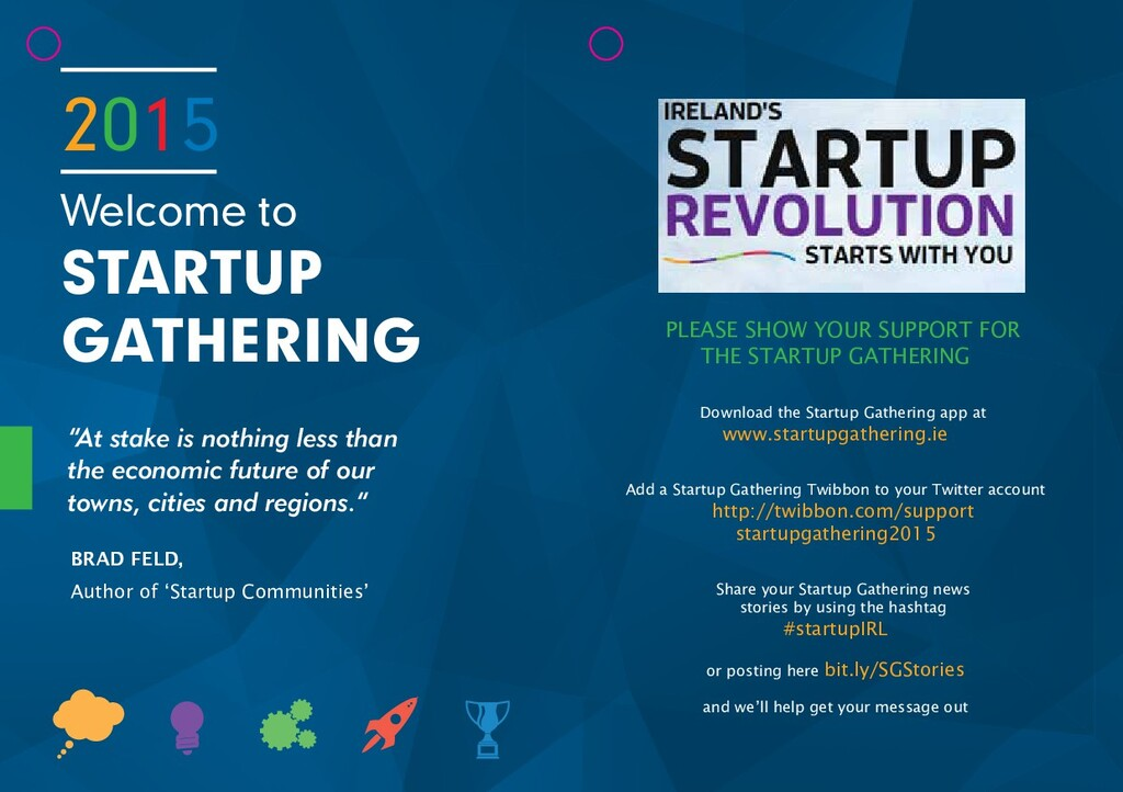PLEASE SHOW YOUR SUPPORT FOR THE STARTUP GATHER...