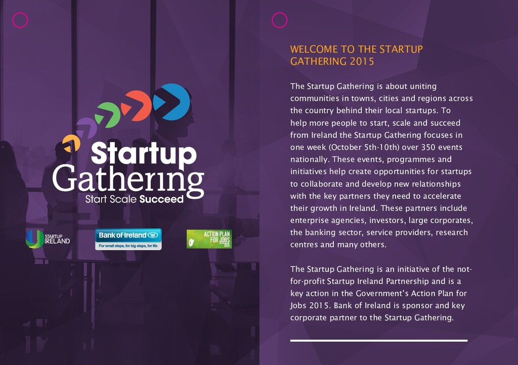 WELCOME TO THE STARTUP GATHERING 2015 The Start...