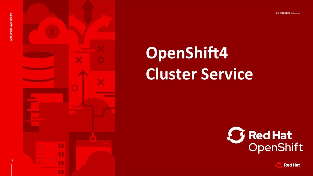 OpenShift4 Cluster Service