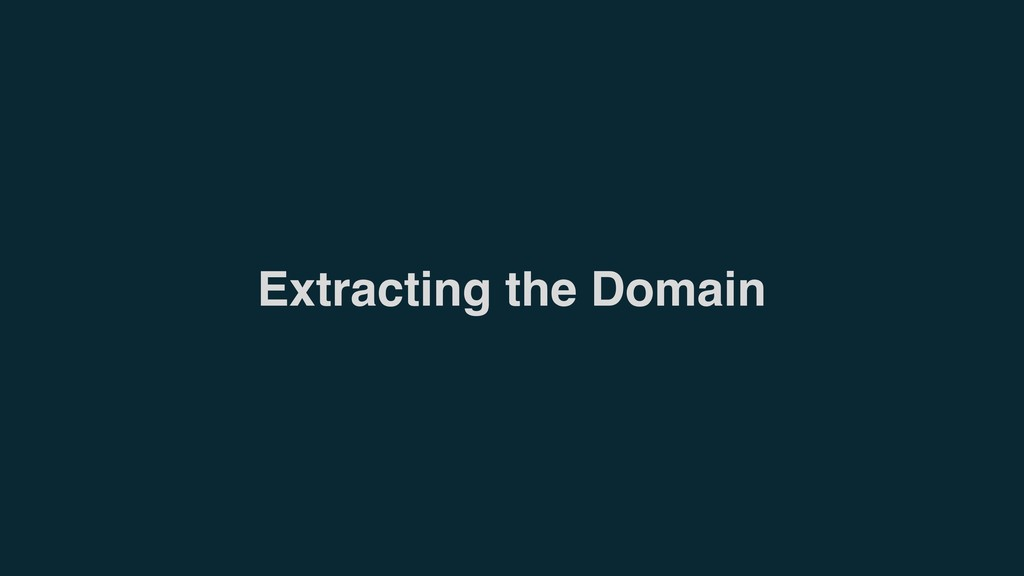 Extracting the Domain
