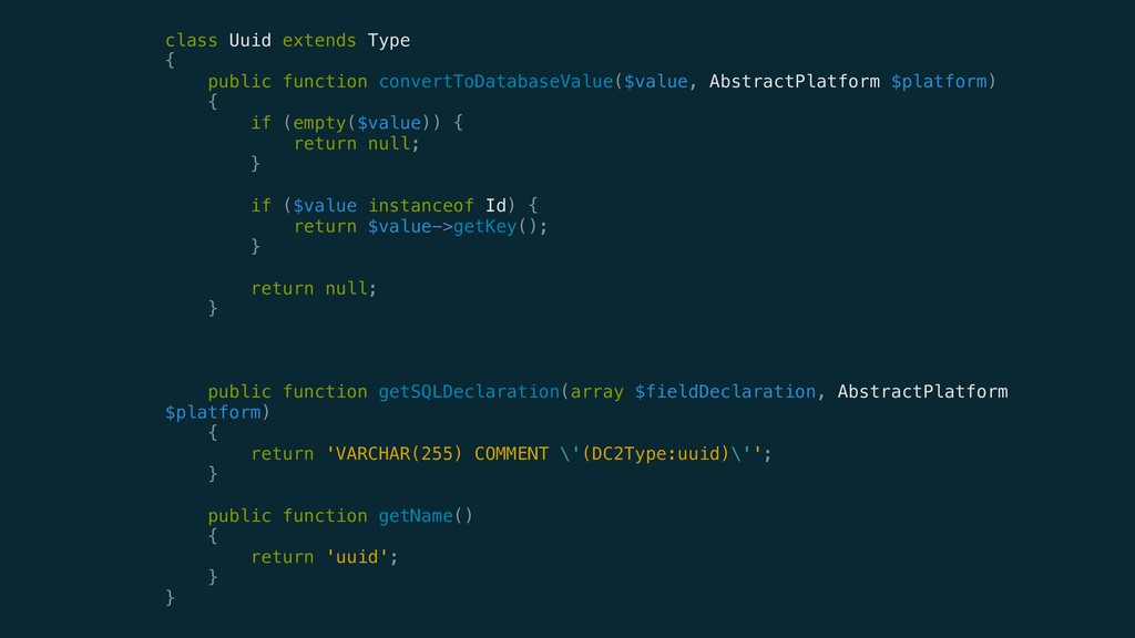 class Uuid extends Type { public function c...