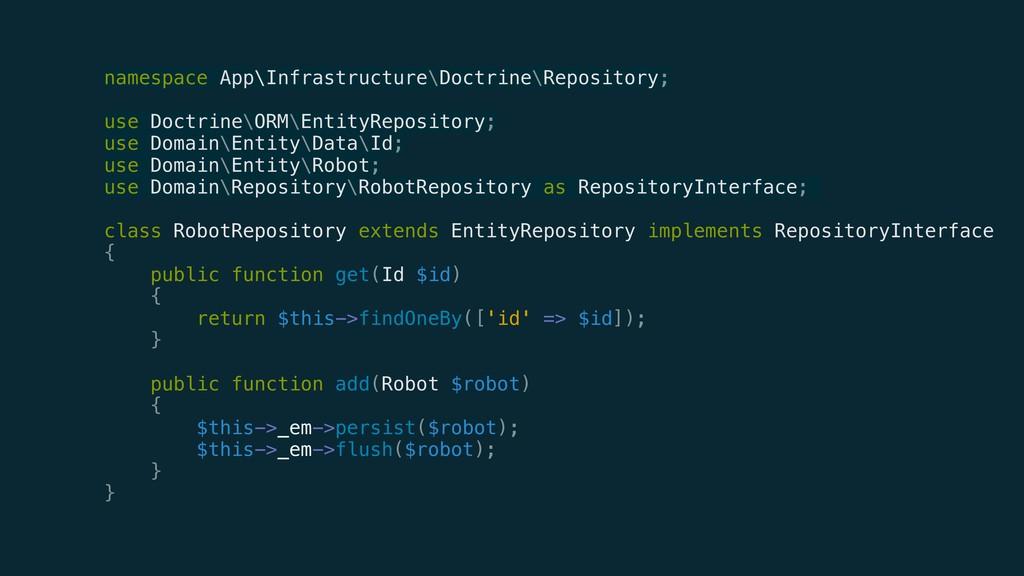 namespace App\Infrastructure\Doctrine\Repositor...