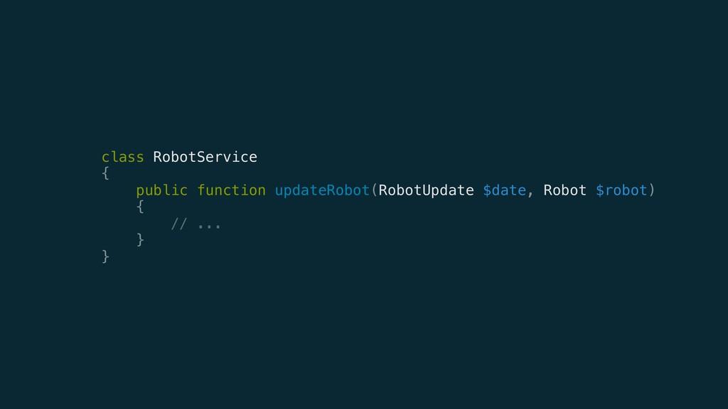 class RobotService { public function updateRo...