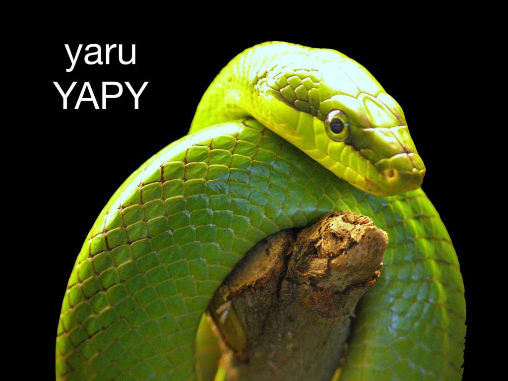 yaru YAPY