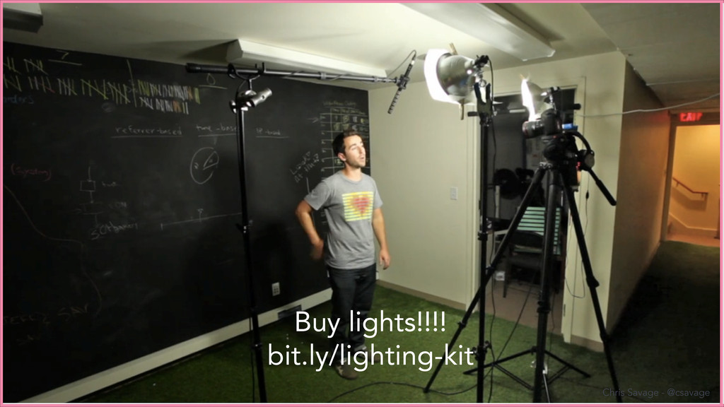 Buy lights!!!! bit.ly/lighting-kit Chris Savage...