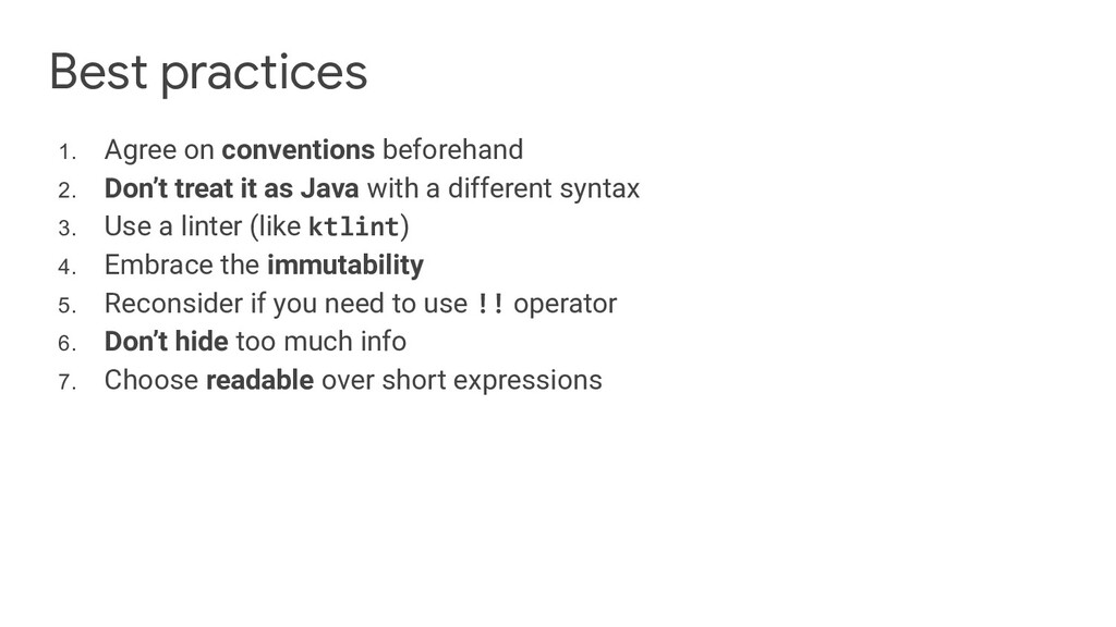 Best practices 1. Agree on conventions beforeha...