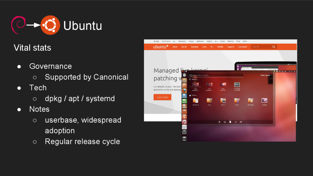 Ubuntu Vital stats ● Governance ○ Supported by ...