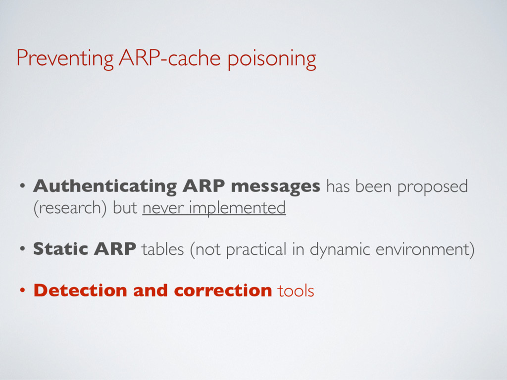 Preventing ARP-cache poisoning • Authenticating...