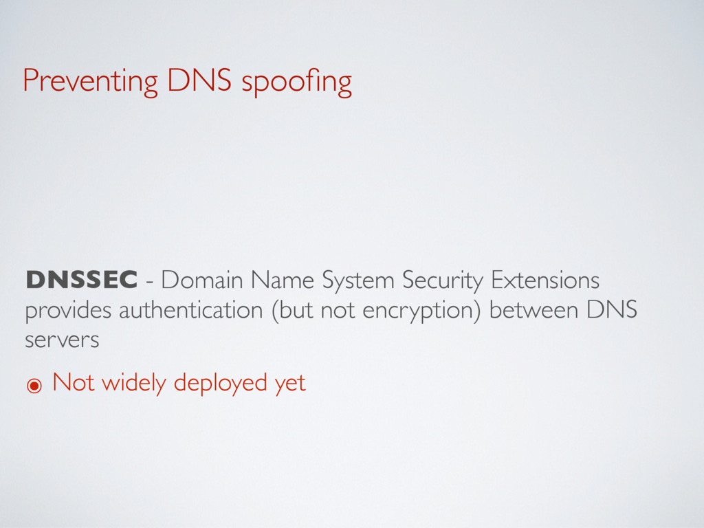 Preventing DNS spoofing DNSSEC - Domain Name Sys...