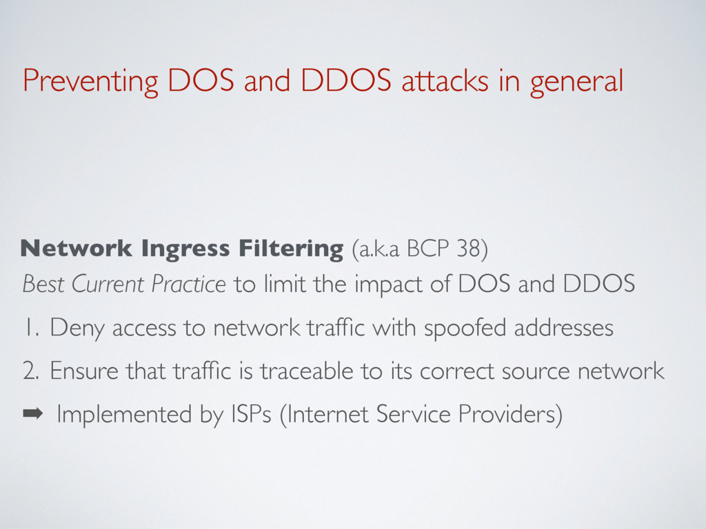 Preventing DOS and DDOS attacks in general Netw...