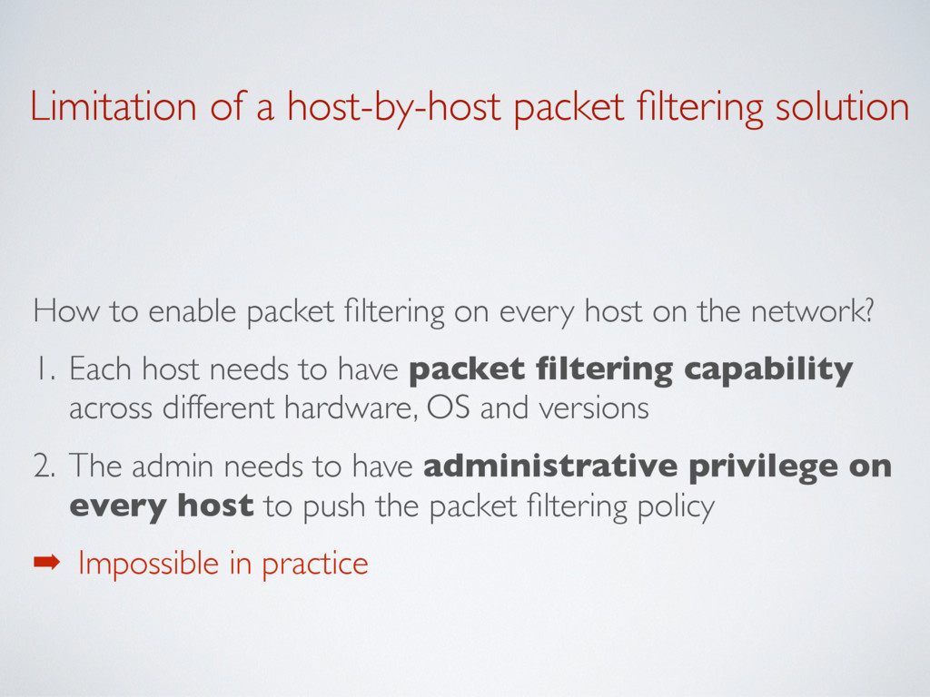 Limitation of a host-by-host packet filtering so...