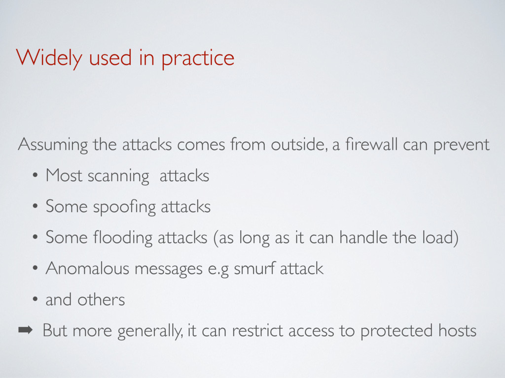 Widely used in practice Assuming the attacks co...