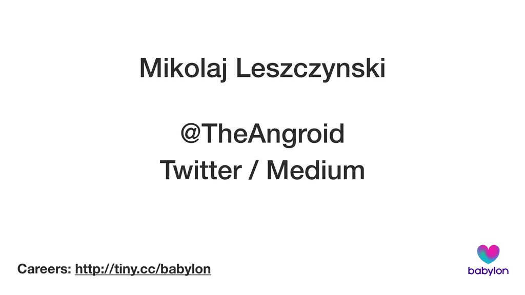Mikolaj Leszczynski @TheAngroid Twitter / Mediu...