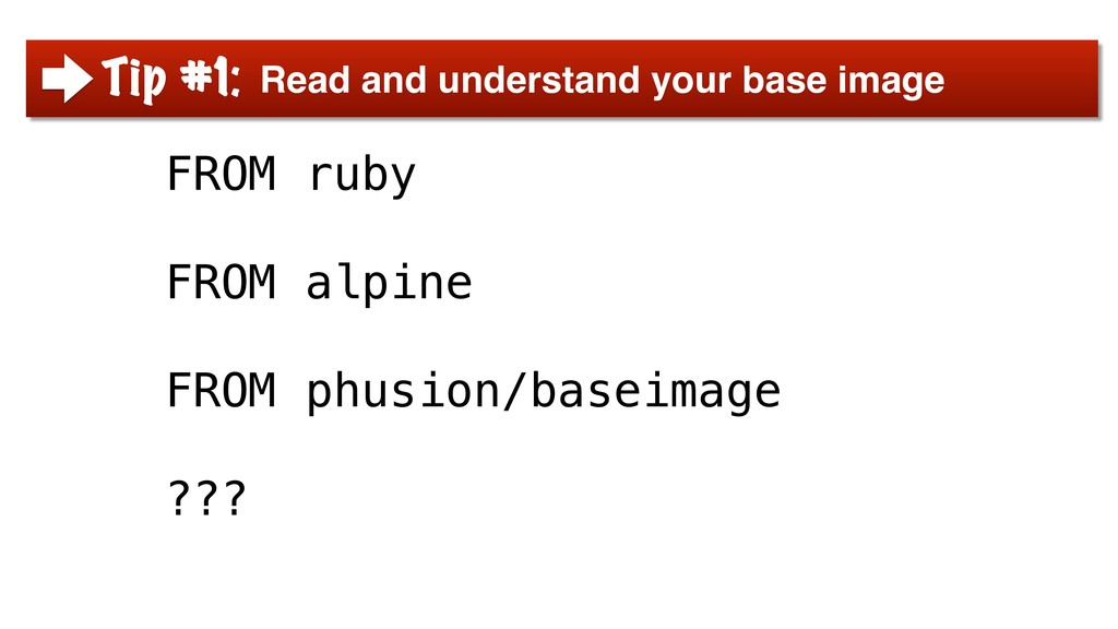 FROM ruby FROM alpine FROM phusion/baseimage ??...
