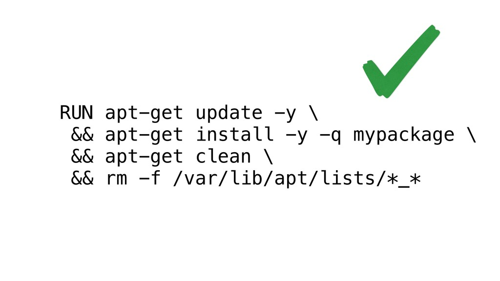 RUN apt-get update -y \ && apt-get install -y -...