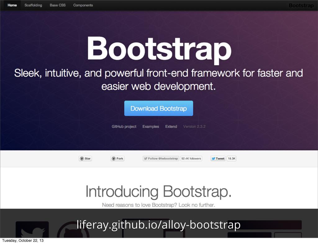 liferay.github.io/alloy-bootstrap Tuesday, Octo...