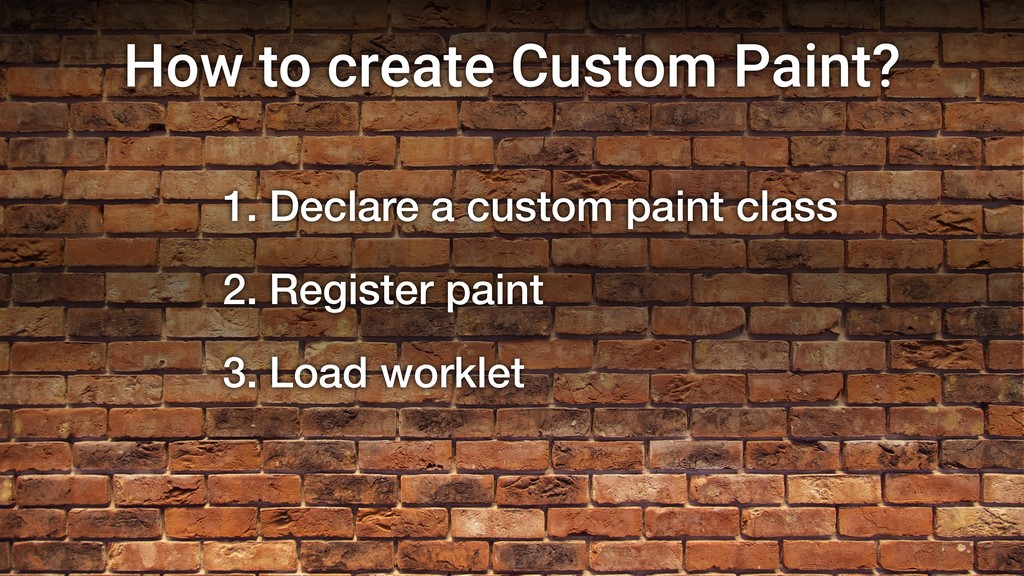 How to create Custom Paint? 1. Declare a custom...