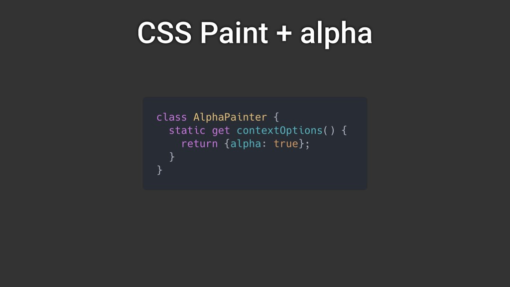 CSS Paint + alpha