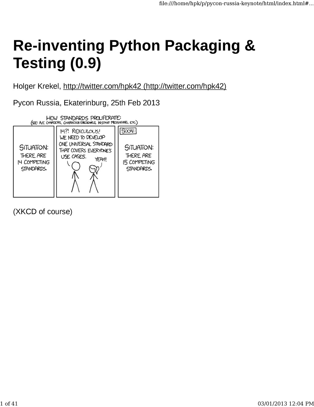 Re-inventing Python Packaging & Testing (0.9) H...