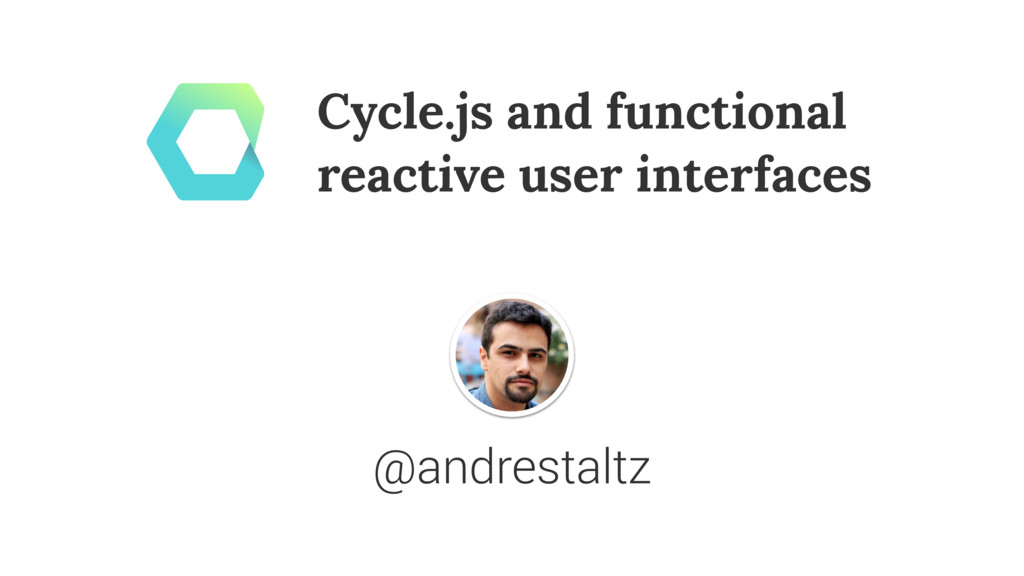 Cycle.js and functional reactive user interface...